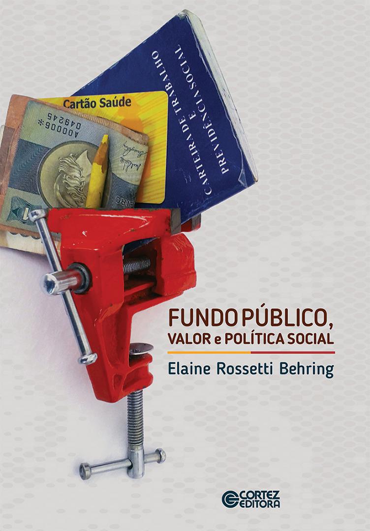 Fundo Público, Valor e Política Social - Cortez Editora
