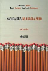 Na vida dez, na escola zero
