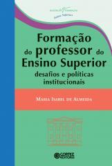 Formação do professor do Ensino Superior - desafios e políticas institucionais