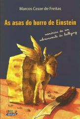 Asas do burro de Einstein, As - memórias de um sobrevivente do bullying