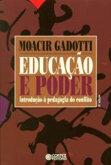 Educação e poder - introdução à pedagogia do conflito