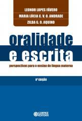 Oralidade e escrita - perspectivas para o ensino de língua materna