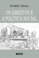 Direitos e a política social, Os