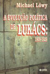 Evolução política de Lukács, A - 1909-1929