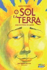Sol e a terra, O - uma história de amor