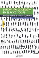 Supervisão de estágio em Serviço Social - desafios para a formação e o exercício profissional