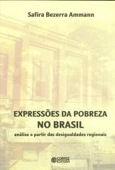 Expressões da pobreza no Brasil - análise a partir das desigualdades regionais