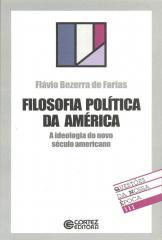 Filosofia política da América - a ideologia do novo século americano