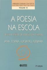Poesia na escola, A - leitura e análise de poesia para crianças