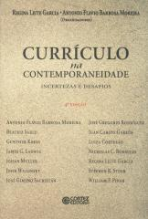 Currículo na contemporaneidade - incertezas e desafios