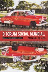 Fórum Social Mundial, O - manual de uso