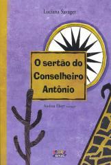 Sertão do Conselheiro Antônio, O (capa dura)