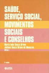 Saúde, Serviço Social, movimentos sociais e conselhos: desafios atuais