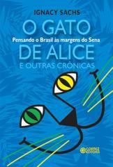 Gato de Alice e outras crônicas, O - pensando o Brasil nas margens do Sena