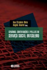 Cenários, contradições e pelejas do Serviço Social Brasileiro