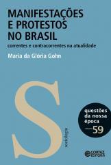 Manifestações e protestos no Brasil - Correntes e contracorrentes na atualidade