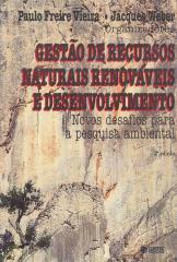 Gestão de recursos naturais renováveis e desenvolvimento - novos desafios para a pesquisa ambiental
