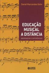 Educação musical a distância - abordagens e experiências