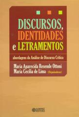 Discursos, identidades e letramentos - abordagens de análise de discurso crítica