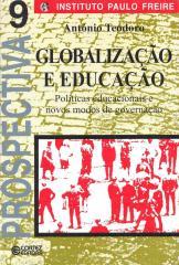 Globalização e educação - políticas educacionais e novos modos de governação