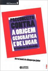 Preconceito contra a origem geográfica e de lugar - as fronteiras da discórdia
