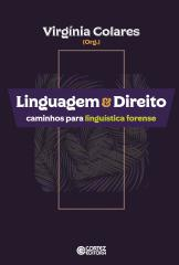 Linguagem & Direito - caminhos para linguística forense