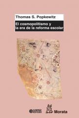El cosmopolitismo y la era de la reforma escolar
