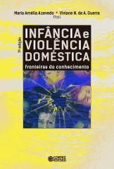 Infância e violência doméstica - Fronteiras do conhecimento