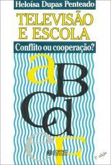 Televisão e escola - conflito ou cooperação?