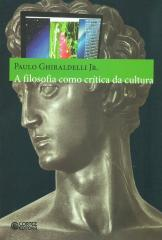 Filosofia como crítica da cultura, A