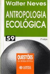 Antropologia ecológica - um olhar materialista sobre as sociedades humanas