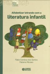 Alfabetizar letrando com a literatura infantil