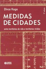 Medidas de cidades - entre territórios de vida e territórios vividos