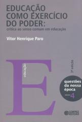 Educação como exercício do poder - crítica ao senso comum em educação