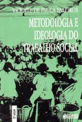 Metodologia e ideologia do trabalho social - crítica ao funcionalismo