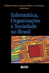 Informática, organizações e sociedade no Brasil