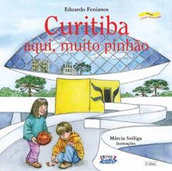 Curitiba - aqui, muito pinhão