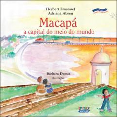 Macapá - a capital do meio do mundo