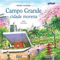 Campo Grande - cidade morena