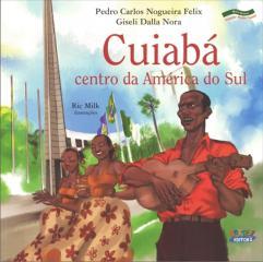 Cuiabá - centro da América do Sul