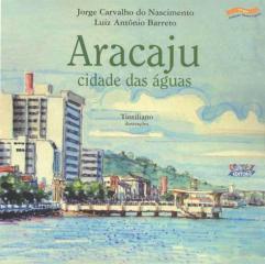 Aracaju, cidade das águas