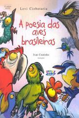 Poesia das aves brasileiras, A