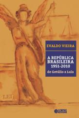 República Brasileira 1951-2010, A - de Getúlio a Lula