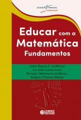 Educar com a matemática - fundamentos