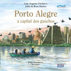 Porto Alegre - a capital dos gaúchos