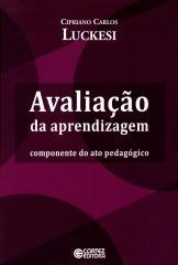 Avaliação da aprendizagem - componente do ato pedagógico