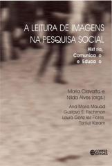 Leitura de imagens na pesquisa social, A - história, comunicação e educação