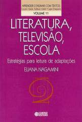 Literatura, televisão, escola - estratégias para leitura de adaptações