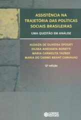 Assistência na trajetória das políticas sociais brasileiras - uma questão em análise