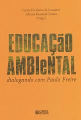 Educação ambiental - dialogando com Paulo Freire